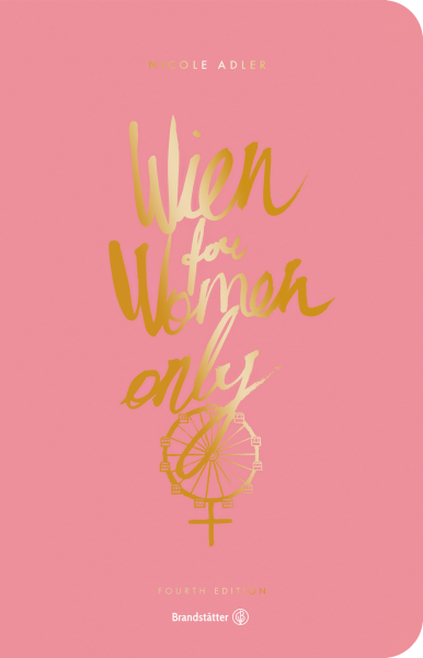 Wien for Women only / Second Edition - Stadtführer